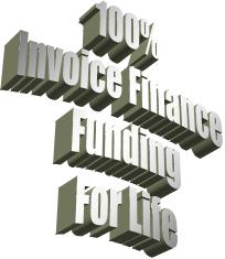 100% Invoice Finance For Life